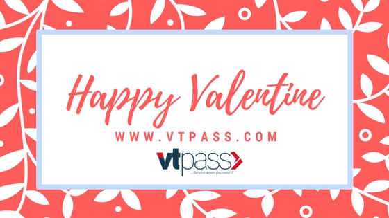 VTPASS WISHES YOU A HAPPY VALENTINE DAY
