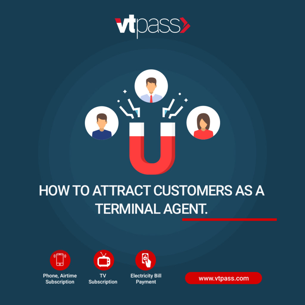 How to attract customers as a terminal agent