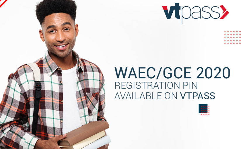 How to Buy WAEC/GCE 2020 Registration PIN