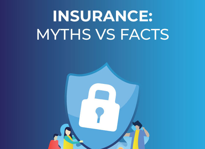 Insurance: 5 Common Myths vs Facts