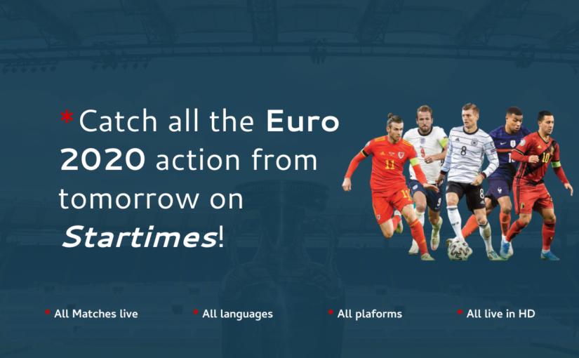 Watch Euro 2020 (2021) On Startimes