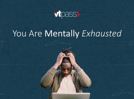 You Are Mentally Exhausted