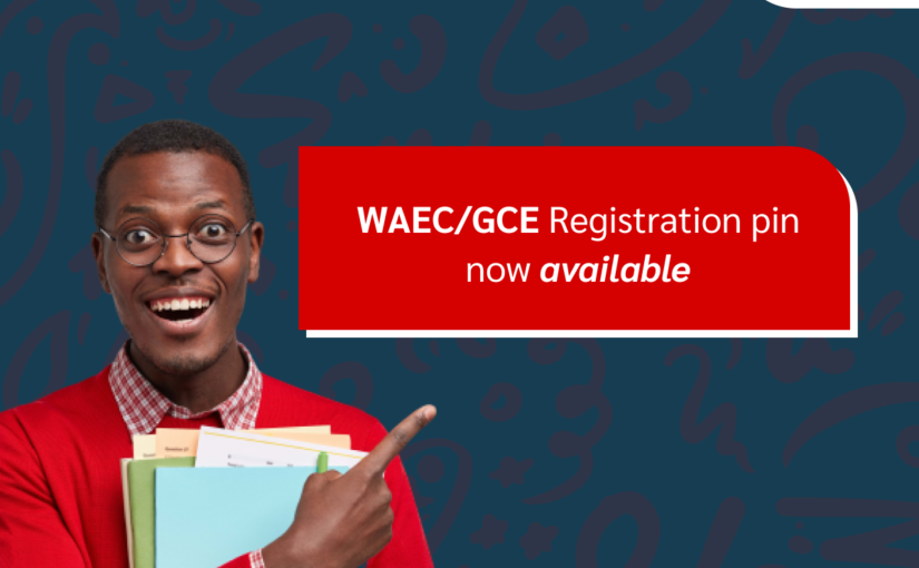 WAEC/GCE Registration Pins Now Available